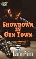 Showdown in gun town Book cover
