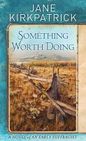 Something worth doing : a novel of an early suffragist Book cover