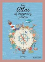 An atlas of imaginary places Book cover
