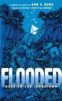 Flooded : requiem for Johnstown Book cover