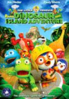 The little penguin pororo's dinosaur island adventure  Cover Image