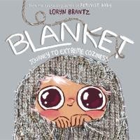 Blanket : journey to extreme coziness Book cover