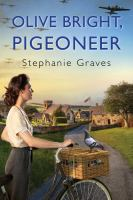 Olive Bright, pigeoneer  Cover Image