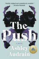 The push : a novel  Cover Image