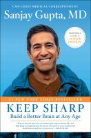 Keep sharp : build a better brain at any age Book cover