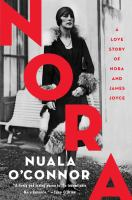 Nora : a love story of Nora and James Joyce  Cover Image