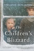 The children's blizzard : a novel  Cover Image