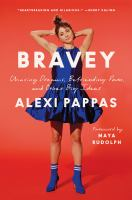 Bravey : chasing dreams, befriending pain, and other big ideas Book cover