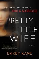 Pretty little wife : a novel Book cover