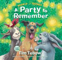 Bronco and friends : a party to remember Book cover