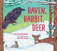 Raven, rabbit, deer Book cover