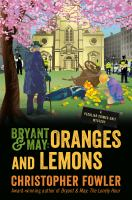 Bryant & May : oranges and lemons  Cover Image