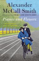 Pianos and flowers : brief encounters of the romantic kind Book cover