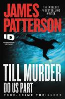 Till murder do us part : true-crime thrillers Book cover