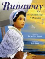 Runaway : the daring escape of Oney Judge Book cover