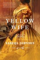 Yellow wife : a novel Book cover