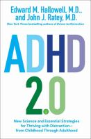 ADHD 2.0 : new science and essential strategies for thriving with distraction--from childhood through adulthood  Cover Image