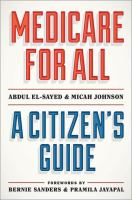Medicare for all : a citizen's guide  Cover Image