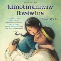 kimotinâniwiw itwêwina Book cover