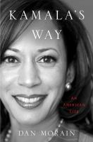 Kamala's way : an American life Book cover