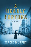 A deadly fortune  Cover Image