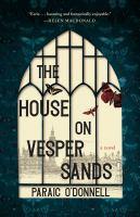 The house on Vesper Sands : a novel  Cover Image