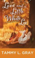 Love and a little white lie Book cover
