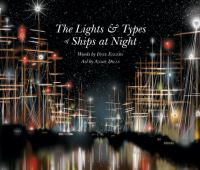The lights & types of ships at night Book cover
