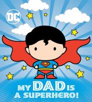 My dad is a superhero! Book cover