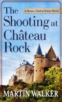 The shooting at Château Rock Book cover