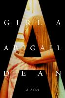 Girl A : a novel Book cover