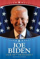 Joe Biden : our 46th president Book cover