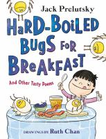 Hard-boiled bugs for breakfast : and other tasty poems Book cover