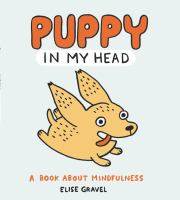 Puppy in my head : a book about mindfulness Book cover