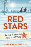 Red stars : the case of Viktor and Nadya's notebooks Book cover