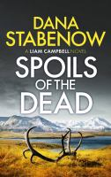 Spoils of the dead : a Liam Campbell novel Book cover