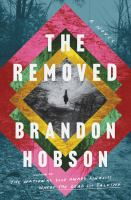 The removed : a novel Book cover