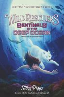 Sentinels in the deep ocean by Stacy Hinojosa aka Stacy Plays ; illustrated by Vivienne To.