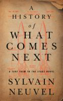 A history of what comes next Book cover