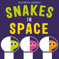 Snakes in space Book cover