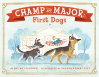 Champ and Major : first dogs Book cover