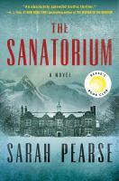 The sanatorium by Sarah Pearse.