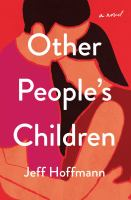 Other people's children : a novel Book cover