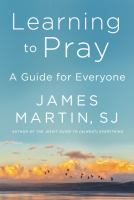 Learning to pray : a guide for everyone Book cover