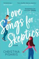 Love songs for skeptics : a novel  Cover Image