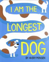 I am the longest dog Book cover