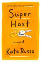Super host : a novel  Cover Image