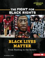 Black Lives Matter : from hashtag to the streets Book cover
