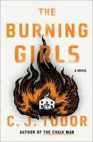 The burning girls : a novel Book cover