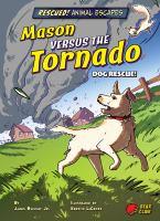 Mason versus the tornado : dog rescue! Book cover